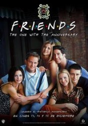 MARATÓN: FRIENDS: THE ONE WITH THE ANNIVERSARY